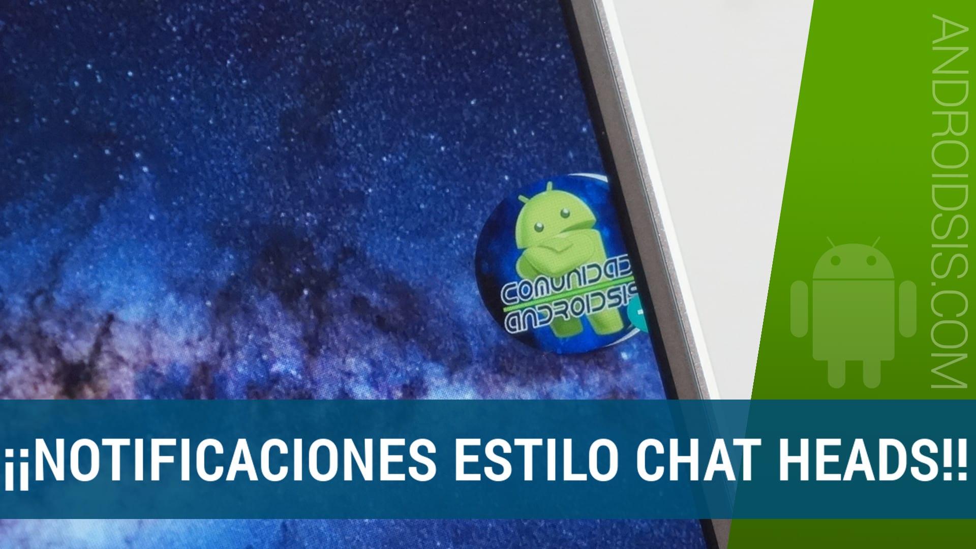 Cómo conseguir notificaciones Chat Heads en cualquier aplicación