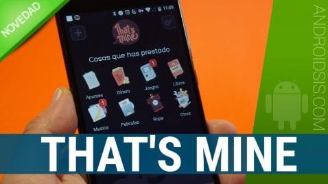 That's Mine la aplicación que te va a ayudar a recuperar tus cosas prestadas