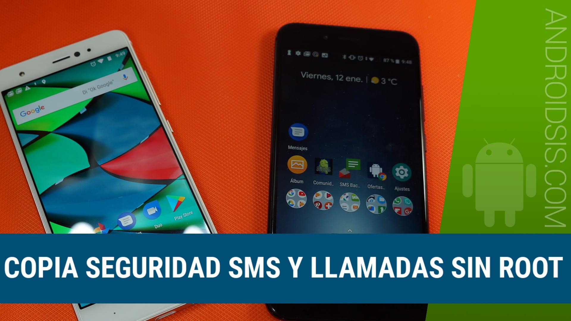 Copia seguridad SMS y llamadas, Copia seguridad registro llamadas, Copia seguridad SMS