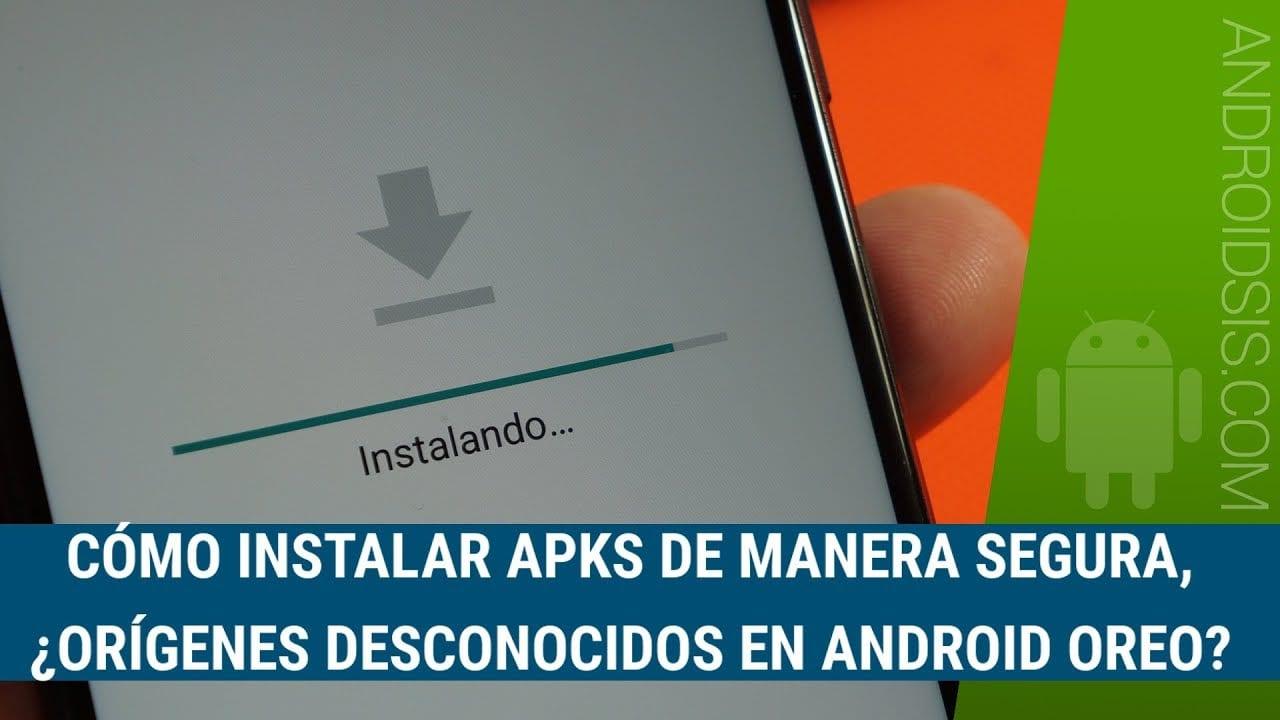 Orígenes desconocidos en Android Oreo