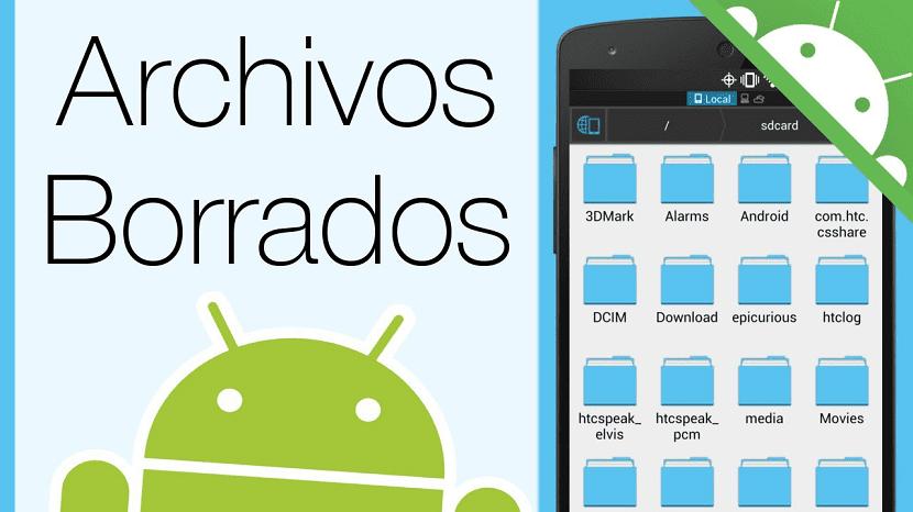 Recuperar archivos borrados Android