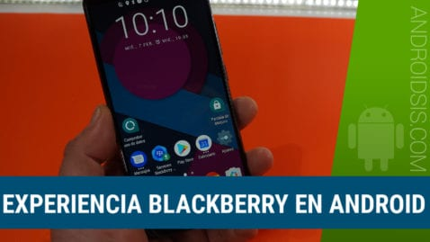 Vive una total experiencia Blackberry en Android
