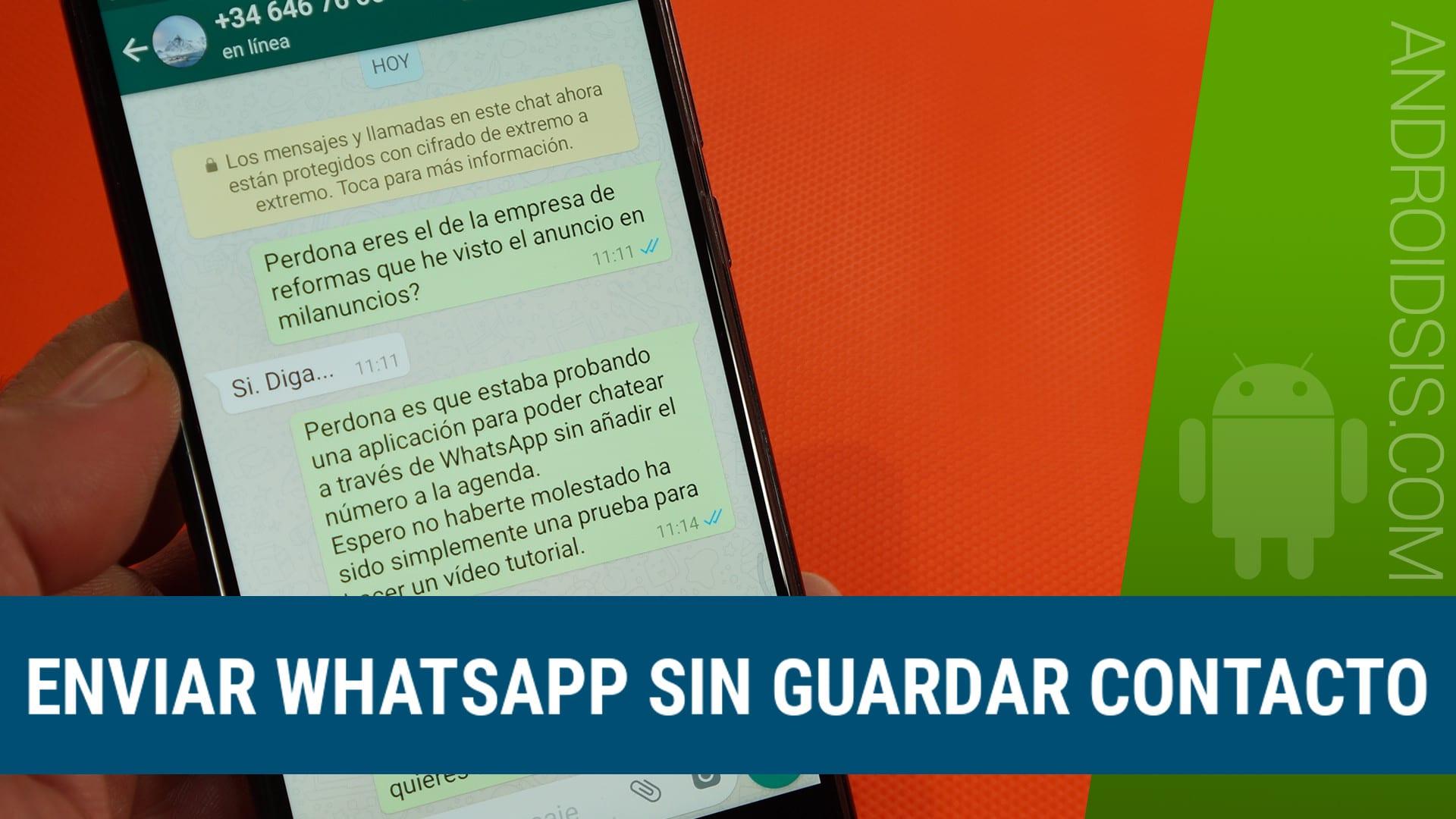 Cómo enviar WhatsApp sin guardar contacto. ¡¡Muy útil!!