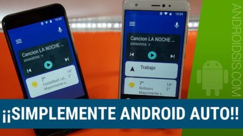 ¡¡Simplemente Android Auto!!, Así es el mejor asistente para el coche, configuraciones y novedades