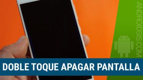 Cómo habilitar el doble toque para apagar la pantalla en cualquier Android sin necesidad de ROOT