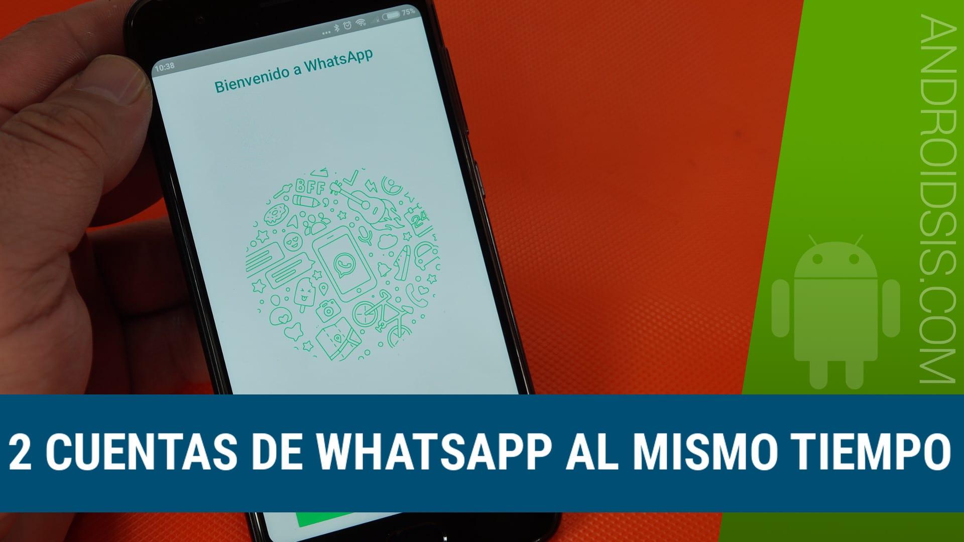 La mejor manera de tener dos WhatsApp en un mismo smartphone