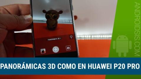Cómo hacer fotos panorámicas en 3D como en el Huawei P20 PRO en cualquier Android