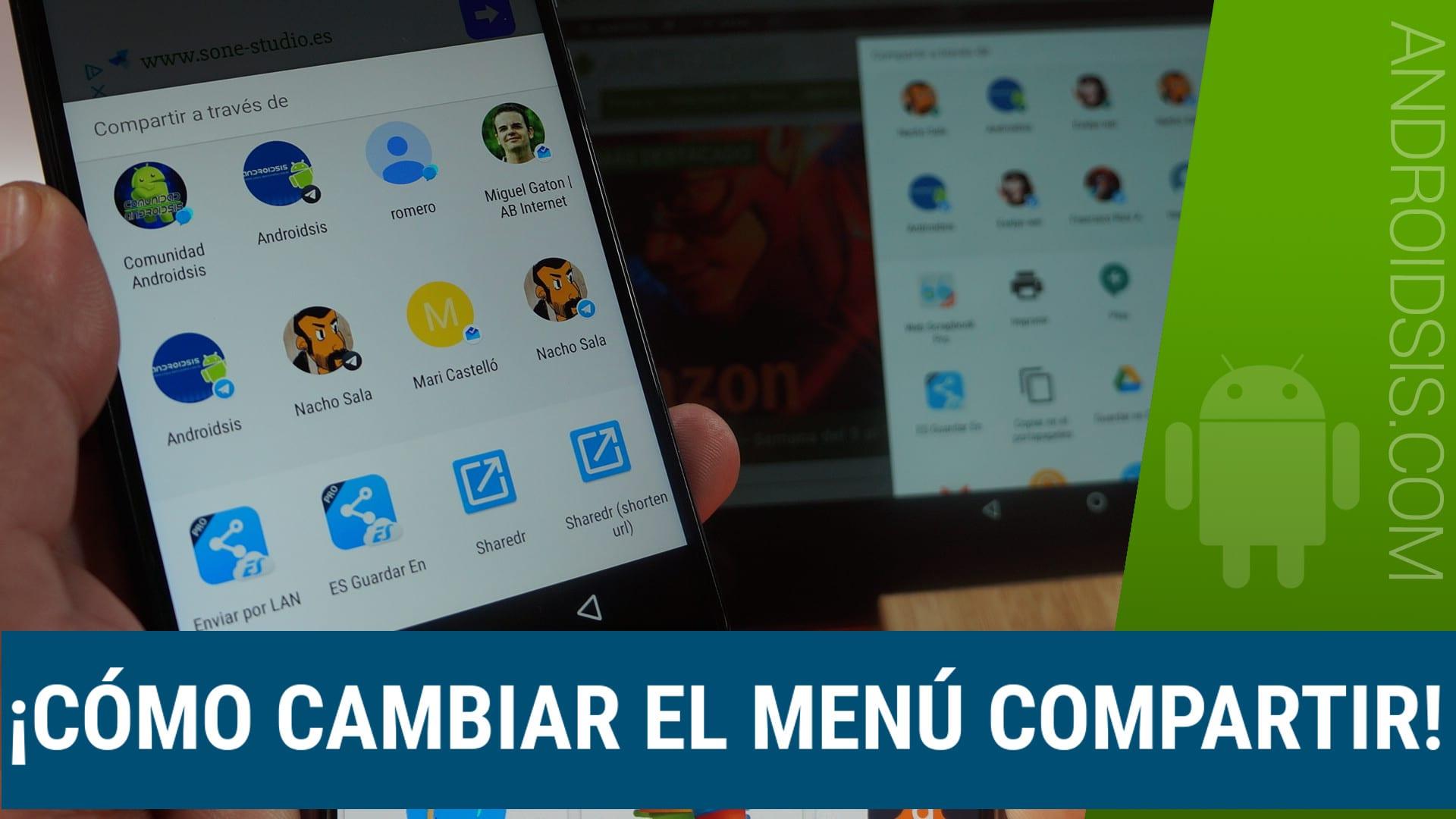Cambiar menú compartir Android