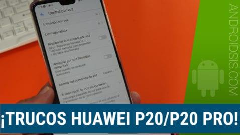 Los mejores trucos para el Huawei P20 Pro