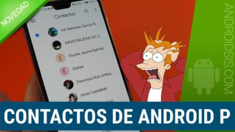 [APK] Descarga e instala los contactos de Android P