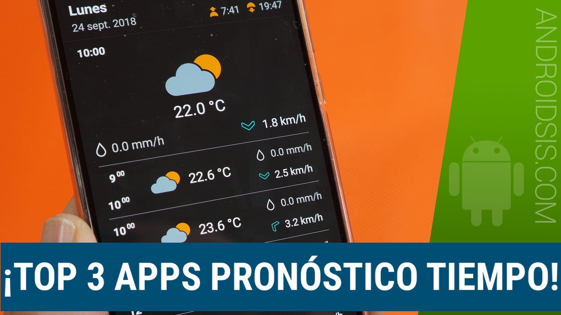 ¡¡Marchando 3 del Tiempo!!: Top 3 apps pronóstico del tiempo