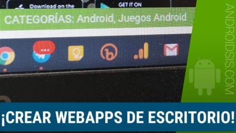 Cómo crear WebApps desde Windows Linux y MAC