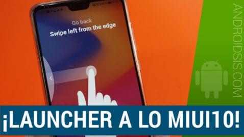 Mi X Launcher, El launcher a lo MIUI 10