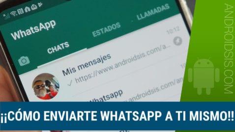 """Cómo enviar mensajes a """"mi WhatsApp"""""""