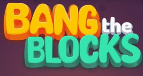 Bang the Blocks