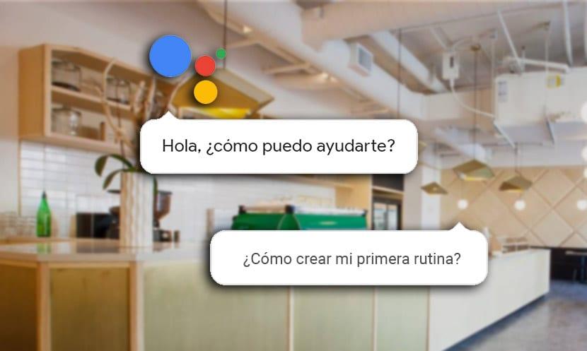 Primera rutina en Google Assistant