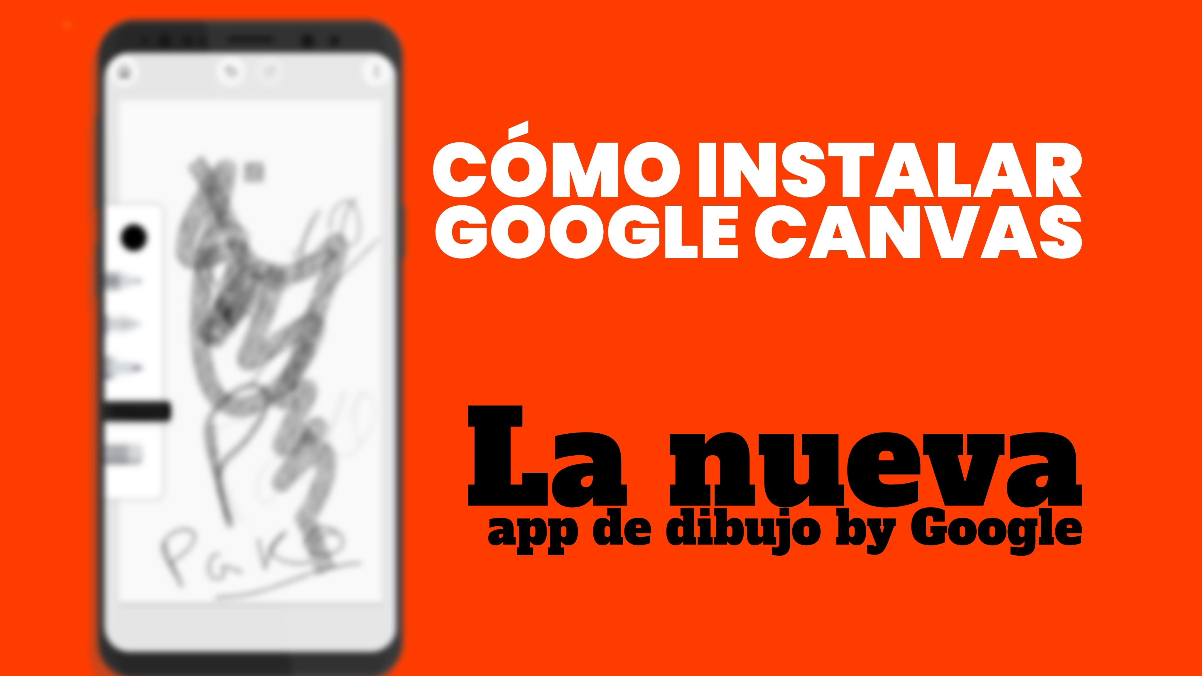 Google Canvas
