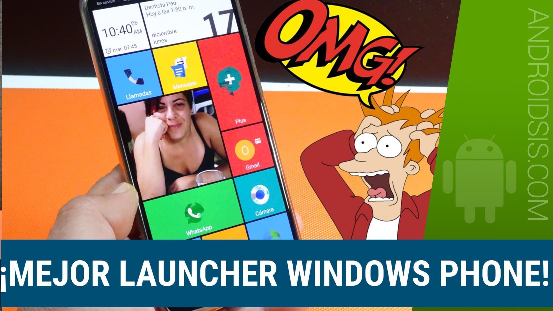 ¡¡El mejor Launcher Windows Phone!!