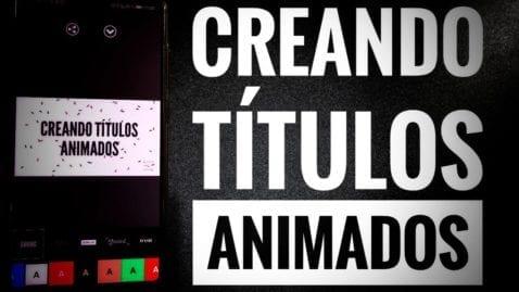 Cómo crear títulos animados para tus vídeos de una manera muy sencilla
