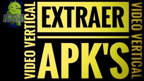 Extraer APKS en Android
