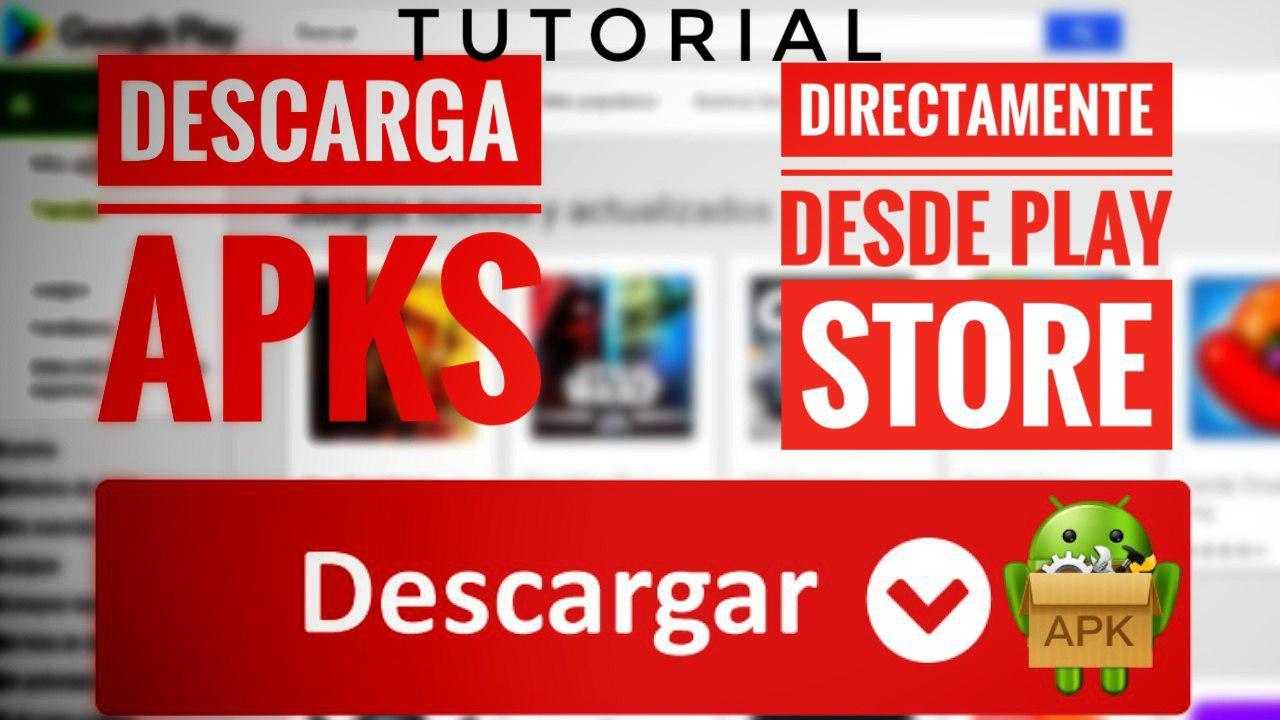 Cómo descargar APKS directamente desde el Play Store de Google