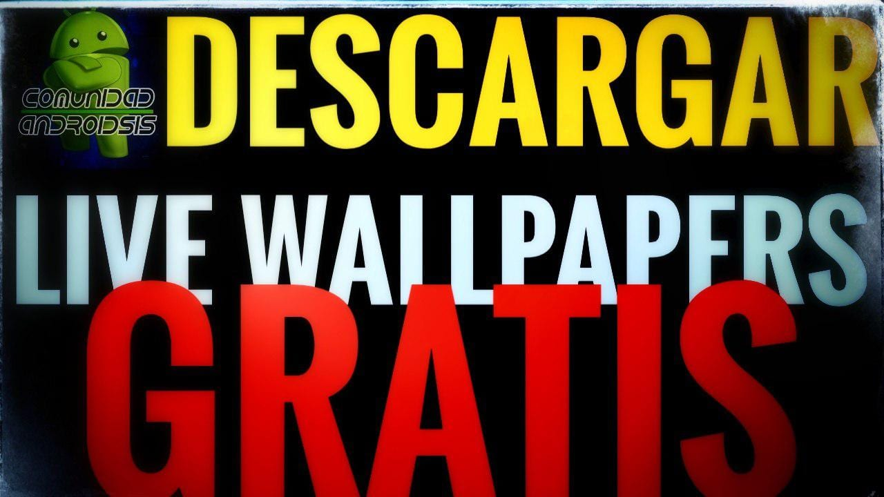 Descargar gratis Live Wallpapers