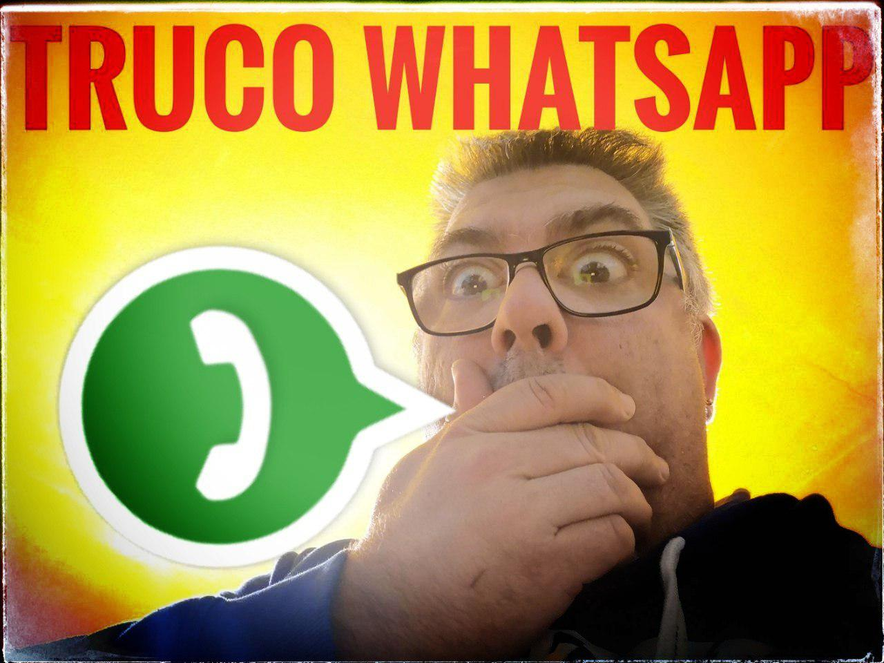 Truco WhatsApp