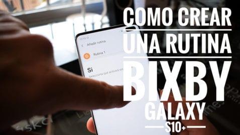 Cómo crear rutina bixby