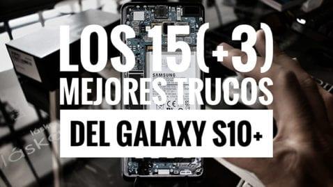 Galaxy S10 trucos
