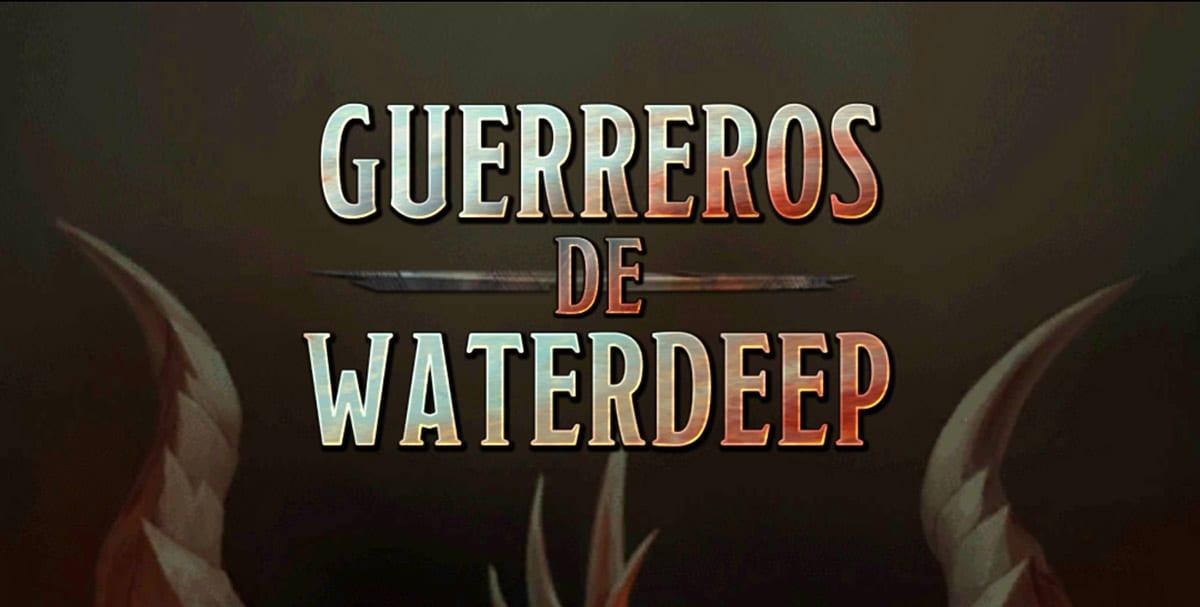 Guerreros de Waterdeep