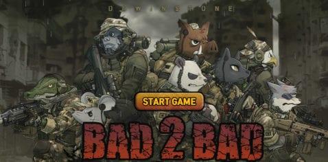 Bad 2 Bad