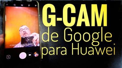 Cómo descargar Gcam para Huawei u Honor con procesador Kirin 980