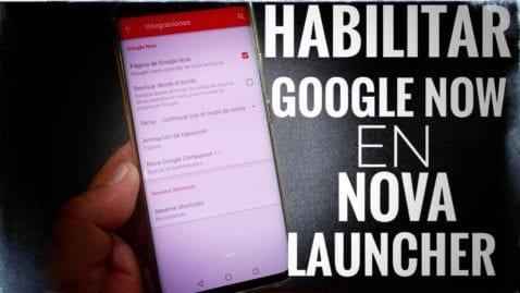 Cómo habilitar Google Now en Nova Launcher