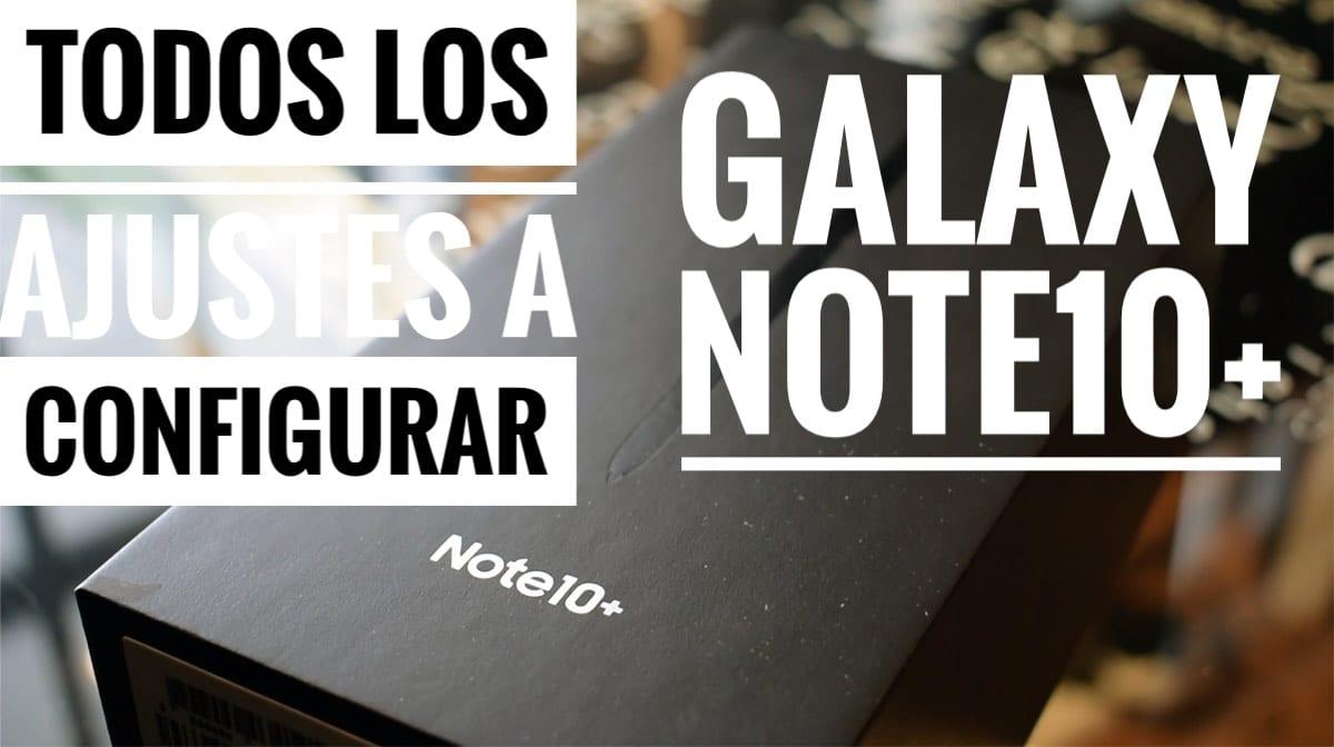 Galaxy Note 10+ ajustes