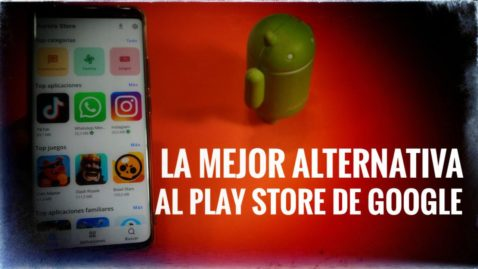 ¡¡La mejor alternativa al Play Store de Google!!