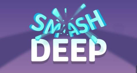 Smash Deep