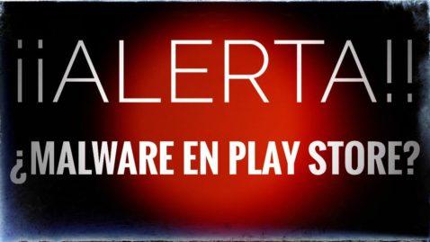 Malware en el Play Store