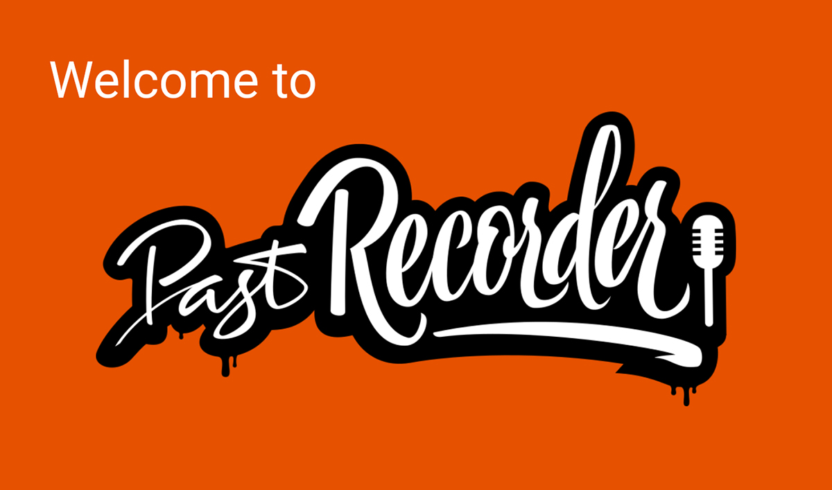 Past Recorder