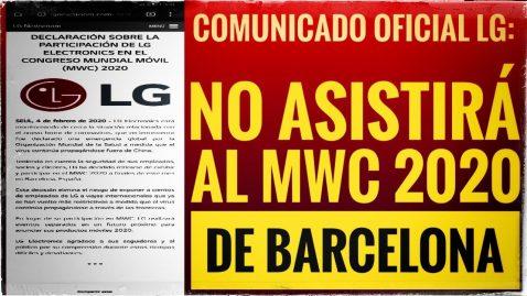 LG no asiste al MWC 2020 de Barcelona