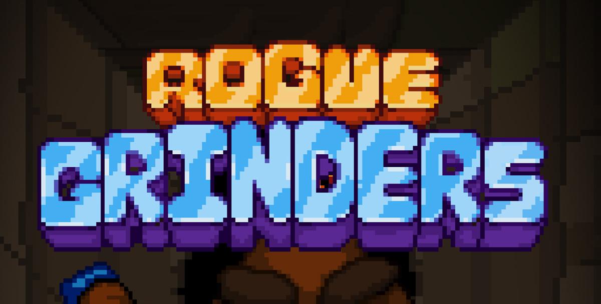Rogue Grinders