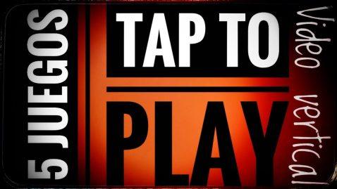 5 Juegos tap to play para que no os aburráis en la cuarentena y una oferta que no debes dejar escapar