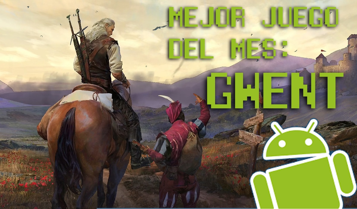 Mejor juego mes Androidsis: GWENT