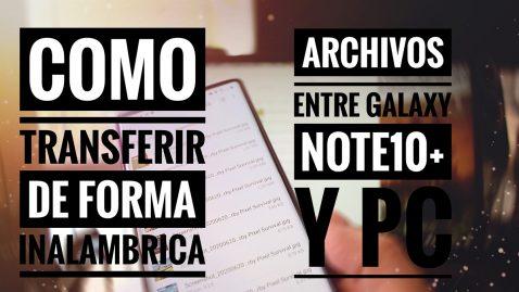 Cómo transferir archivos Note10 y PC