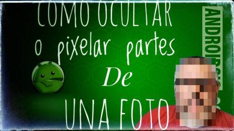 Cómo ocultar, pixelar o difuminar partes de una foto/captura