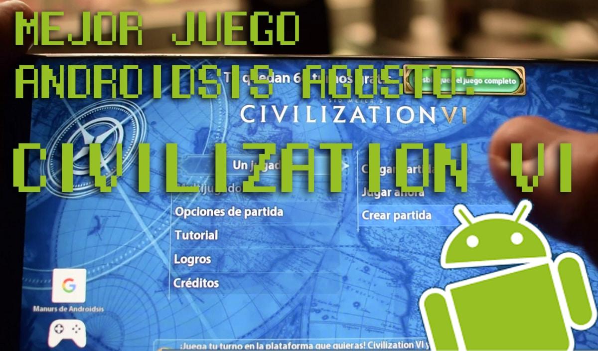 Mejor juego Androidsis agosto
