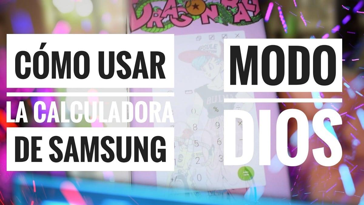 Cómo usar la Calculadora de Samsung MODO DIOS