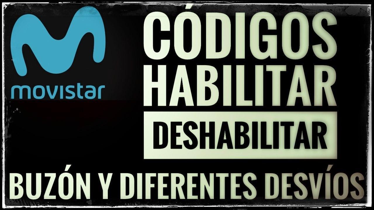 códigos para habilitar/deshabilitar el desvio de llamadas de Movistar