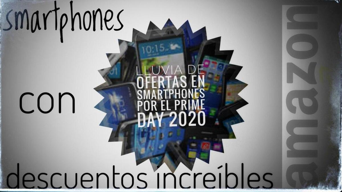 Prime Day <stro />Amazon</strong>® Smartphones» width=»1200″ height=»674″ srcset=»https://www.androidsis.com/wp-content/uploads/2020/10/smartphones-amazon.jpg 1200w, <a target=