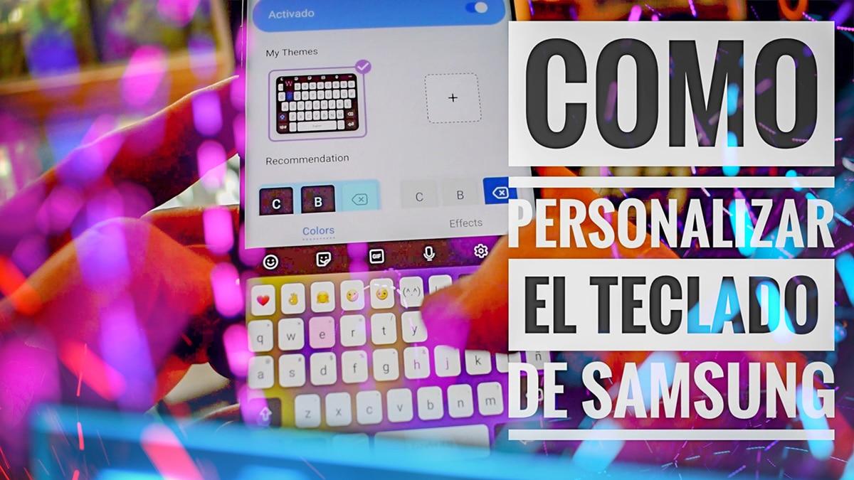 Cómo personalizar el Teclado de Samsung