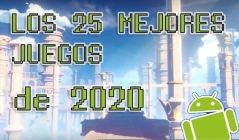 Los 25 mejores juegos de Android de 2020